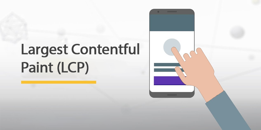 Largest Contentful Paint (LCP) - Крупнейшее содержательное отображение